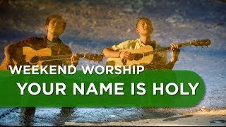 Your Name is Holy - Vineyard Cover | Weekend Worship with The Fu