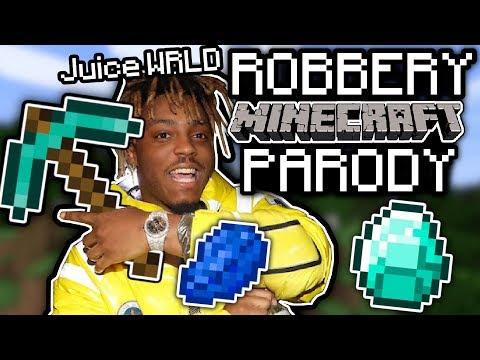 "JUICE WRLD – ""ROBBERY"" MINECRAFT PARODY"