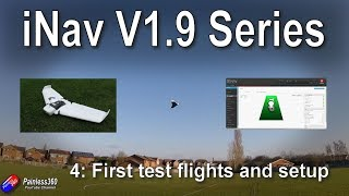 iNav V1 9 Wing Build: Final setup and your first test flights (Orbit Wing  and F35 FC) by Painless360