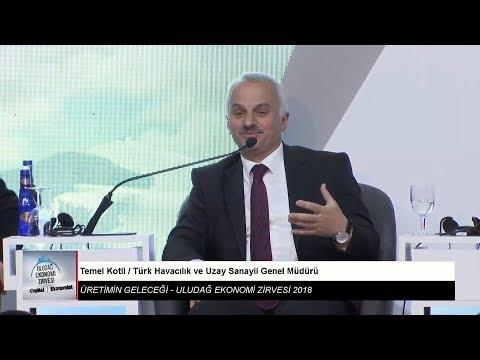 Uludağ Ekonomi Zirvesi   Doç. Dr. Temel KOTİL  [ TF-X İlk Uçuşunu 2026 Yılında Yapacak]