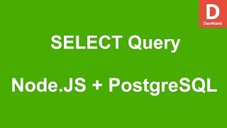 Node.JS How to SELECT query in PostgreSQL Database