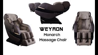 Massage Chair - WEYRON MONARCH Massage Chair - Best Massage Chairs UK - Features Review