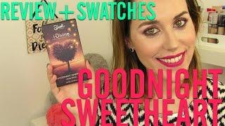 review swatches   nueva paleta de sleek goodnight sweetheart