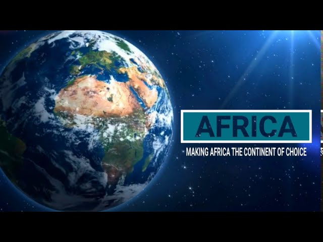 Making Africa the Continent of Choice