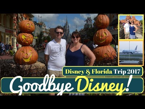 Walt Disney World & Orlando Vacation Vlog #26   Leaving Day, Goodbye Disney!   Oct 2017