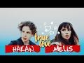 hakan & melis  true love