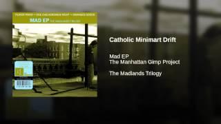 Catholic Minimart Drift