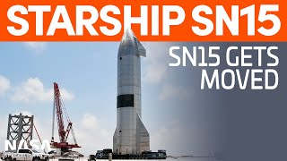 Starship SN15 Moved - Booster Common Dome Flipped | SpaceX Boca Chica