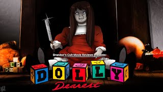 Brandon's Cult Movie Reviews: DOLLY DEAREST