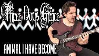 Three Days Grace | Animal I Have Become | GUITAR COVER (2020) + Screen Tabs видео