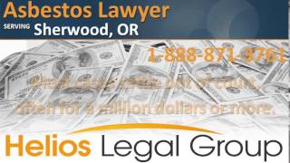 Sherwood Asbestos Lawyer & Attorney - Oregon