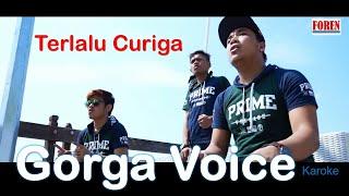 Lagu batak terbaru - Gorga Voice Terlalu Curiga