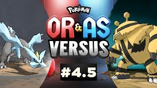 Pokemon ORAS Versus - EP4.5 | I CHOOSE YOU, AND YOU, AND YOU!