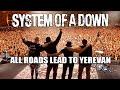 Capture de la vidéo System Of A Down | Documentary | All Roads Lead To Yerevan | April, 2015
