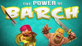 Clash of Clans :: The POWER of BARCH