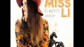 Watch Miss Li It Aint Over video
