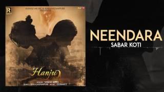 Neendara | Sabar Koti | Hanju 2 | Latest Punajbi Songs 2017