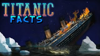 Titanic Facts for Kids!