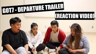 GOT7 - Flight Log Departure Trailer || Reaction Video