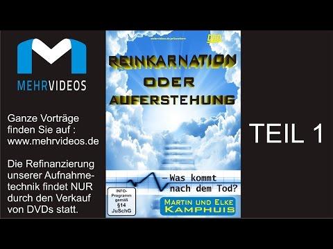 Reinkarnation oder Auferstehung? Martin Kamphuis