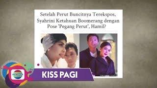 Kiss Pagi - PENASARAN! Diduga Hamil, Syahrini Masih Menutupi Kabar di Depan Publik