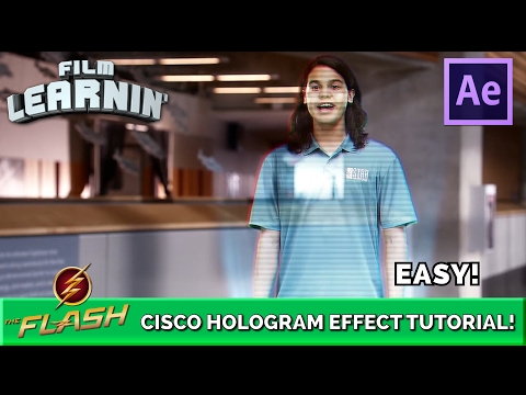 The Flash Cisco Hologram After Effects Tutorial! | Film Learnin