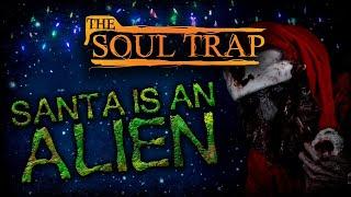 Santa Is An Alien