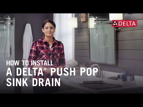 How to Install a Delta® Push Pop Sink Drain
