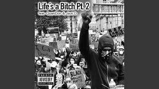 Lifes a Bitch, Pt. 2 (feat. Jack D.)