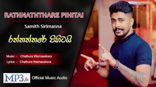 Rathnaththare Pihitai by Samith Sirimanna