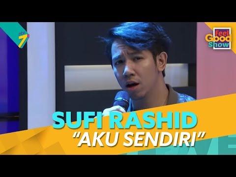 Sufi Rashid - Aku Sendiri | Feel Good Show (2018) | Episod 17