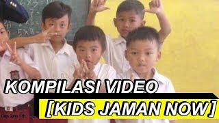 Gambar cover KOMPILASI VIDEO [ KIDS JAMAN NOW ]