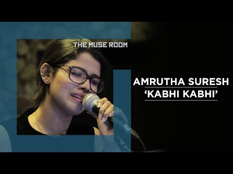 Kabhi Kabhi - Amrutha Suresh & Ralfin - The Muse Room