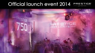 Prestige 750 - Official launch event 2014 - by Prestige