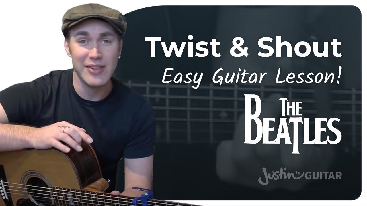 Twist And Shout The Beatles Beginner Easy Song Guitar Lesson Bs