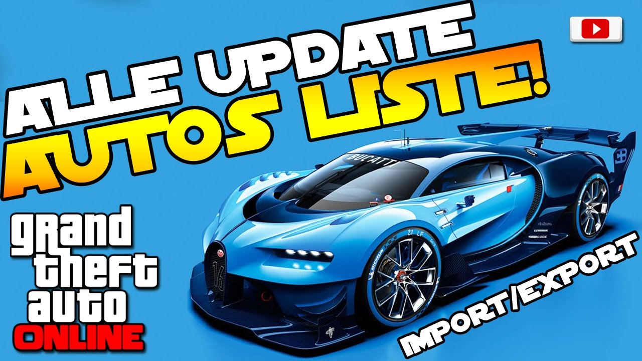 Gta 5 Neue Autos Liste