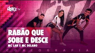 Video Rabão Que Sobe e Desce - MC Lan e MC Delano | FitDance TV (Coreografia) Dance Video download MP3, 3GP, MP4, WEBM, AVI, FLV Juli 2018