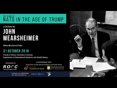 John Mearsheimer - The Future of NATO in the Age of Trump | ROEC
