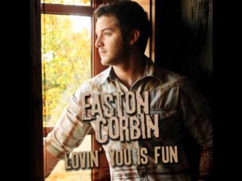 Loving You Is Fun-Easton Corbin
