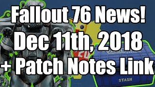 Fallout 76 - December 11th Patch Notes (Fallout 76 News and Patch Notes)