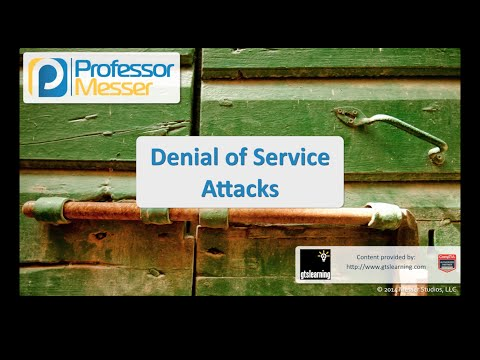 Denial of Service - CompTIA Security+ SY0-401: 3.2