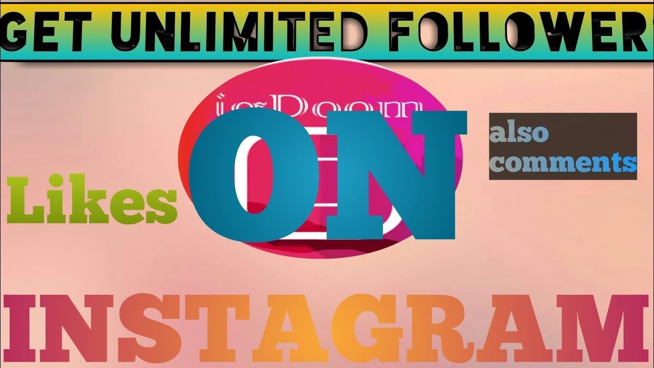 Get Unlimited Followers On Instagram Increase Likes Comments Igdoom Hindi