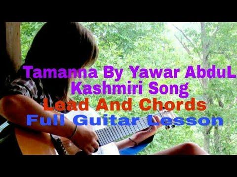 Tamanna | Yawar Abdal | Kashmiri Song | Lead| Chords | Full GuitarLesson | in Hindi |