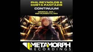 Costa Pantazis, Phil Reynolds - Continuum (Original Mix) [Metamorph Recordings]