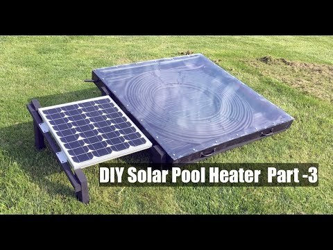 DIY Solar Pool Heater - Part 3