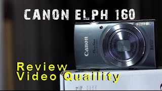 Canon PowerShot ELPH 160 Video Review!