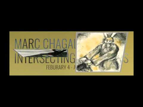 """Marc Chagall:  Intersecting Traditions"" at UD Haggerty Gallery"