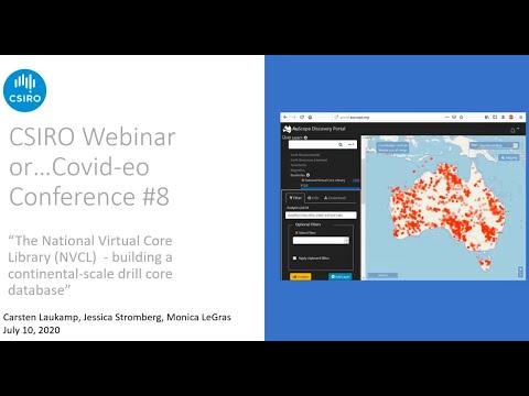 CSIRO Covideo Conference #8 - National Virtual Core Library Continental-scale Drill Core Database