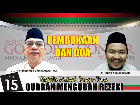 DR. H. M. Emnis Anwar, MA - Membuka Majelis Virtual Majalah Gontor Ke-15. Tema Qurban Merubah Rezeki