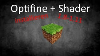 Optifine 1.8 installieren german - Shader 1.8.9 installieren deutsch + download!!! | Tutorial #01